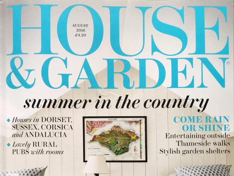 House and Garden – August 2016